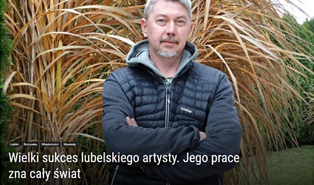 lubelski.pl – Wielki sukces lubelskiego artysty. Jego prace zna cały świat